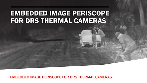 Embedded Image Periscope for DRS Thermal